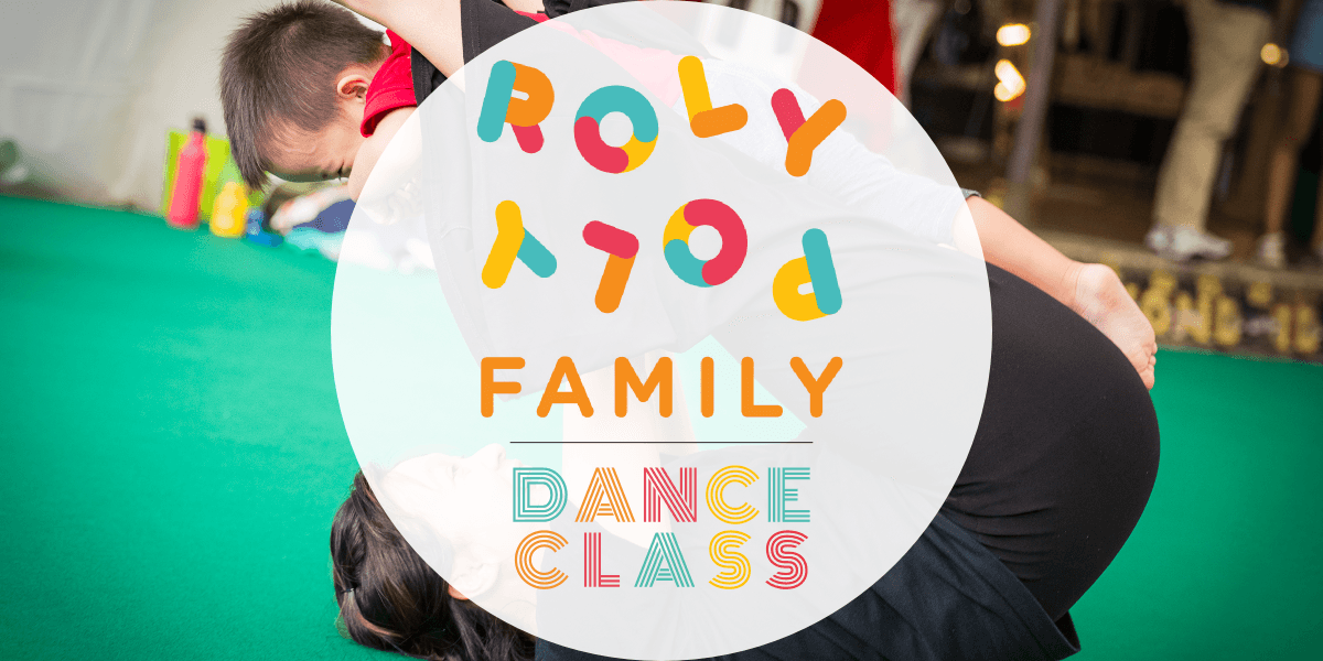 Rolypoly Family Dance Class x Teach-Us.How